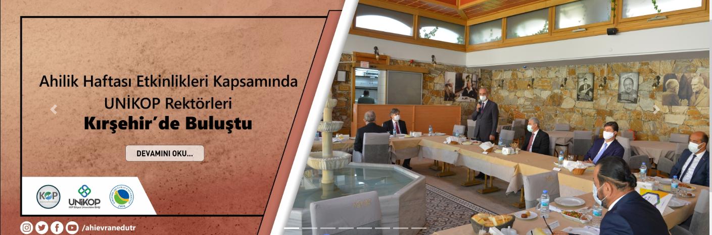 Ahilik Haftası Etkinlikleri Kapsamında UNİKOP Rektörleri Kırşehir'de Buluştu